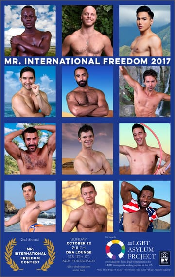 Mr. International Freedom Contest! The second annual contest! A benefit for the Lgbt Asylum 	Project.