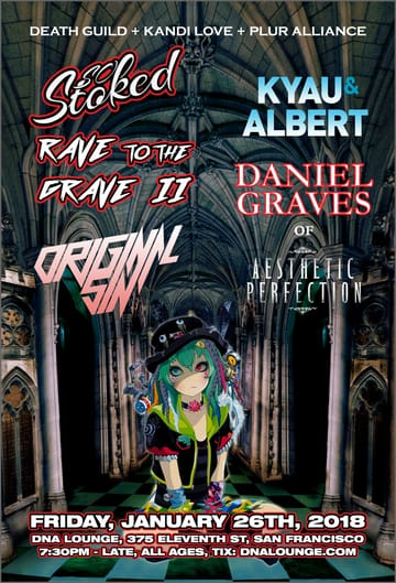So Stoked: Rave to the Grave II Flyer
