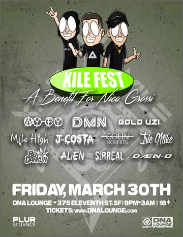 Xile Fest: A Benefit for Nico Grossi! Dubstep, Riddim, Trap, D+B! This is a benefit show for Nico 	Grossi and a show dedicated to the memory of Tyler Silva!! As we've 	all come to love and appreciate the friends we have in the EDM 	community, it is important to remember that we can lose those 	friends in the blink of an eye. We are lucky to have Nico with us 	today, but he needs your help to pay for his medical expenses. All 	ticket sales are going to pay for Nico's medical expenses.