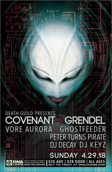 Covenant! Gothic, Industrial! Performing Live: Covenant. Grendel. Vore 	Aurora. Peter Turns Pirate. Ghostfeeder. With DJs: Decay. Keyz.