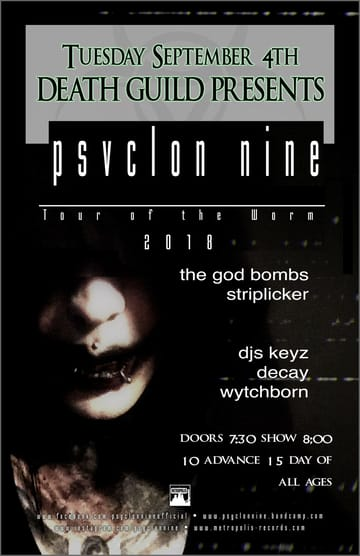Psyclon Nine! 	Gothic, Industrial! Summer of 2000 saw a match made in 	heaven when ex-roommates Marshall Carnage and Josef Heresy decided 	to form Psyclon Nine. The band started out as a guitar driven 	industrial band, heavily influenced by KMFDM and Ministry, but the 	members soon altered their style towards the more aggressive 	sounding industrial inspiration of bands like Wumpscut, Velvet Acid 	Christ, and Suicide Commando.