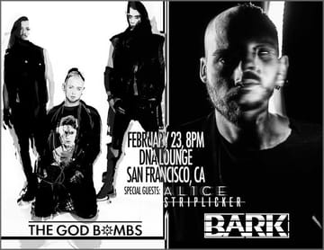 The God Bombs! 	Industrial! The God Bombs are a gritty NYC punk industrial 	trio which formed in early 2018 and went on to tour with mainstays 	in the genre such as Ministry and Psyclon Nine. 2019 will yield the 	God Bomb's debut full length release, HEXed, which features 	Ministry's DJ Swamp and is being mixed by David Sisko (Gwen Stefani, 	Duran Duran, Goldfrapp). Striplicker sprang forth from the ashes of 	the smoldering wreckage of the industrial music scene in san 	francisco to disseminate its message of rebirth through destruction.
