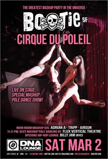 Bootie SF: Cirque Du Poleil Flyer