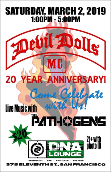 Devil Dolls MC: 20th Anniversary Party! 	Punk! Performing Live: The Pathogens.