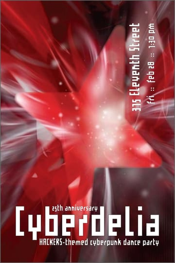 "Cyberdelia: 25 Years of Hackers! 	Psytrance, Acid House, Big Beat, Cyberpunk! ""Hackers 	penetrate and ravage delicate public and privately owned computer 	systems, infecting them with viruses, and stealing materials for 	their own ends. These people, they are terrorists."" Can you 	believe that the movie Hackers was released twenty-five years ago? 	Neither can we, but we're throwing a dance party to celebrate! We're 	dressing up DNA Lounge as Cyberdelia, the club from the film (yes, 	we realize that's not much of a stretch...)"